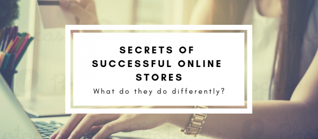 Secrets of Successful Online Stores