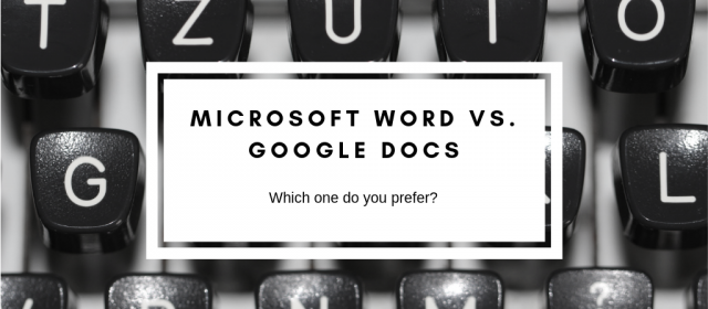 Microsoft Word vs. Google Docs