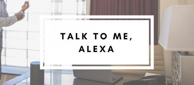 Talk To Me, Alexa