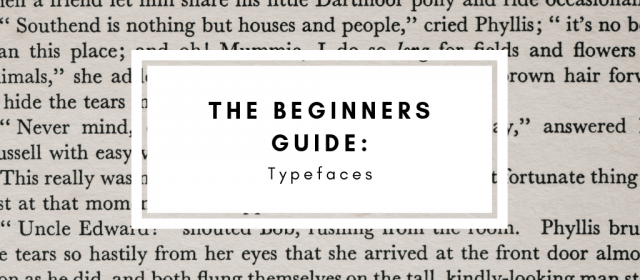 The Beginner's Guide to Typefaces