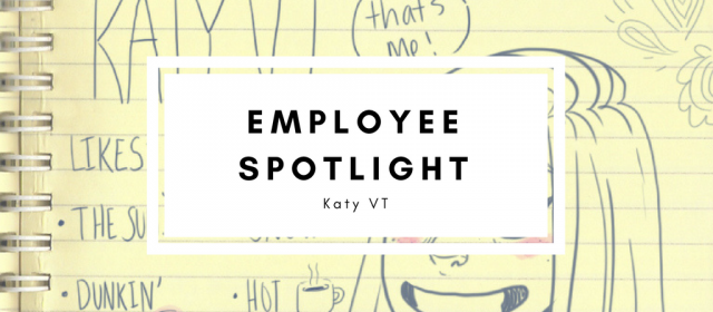 Employee Spotlight: Katy VT