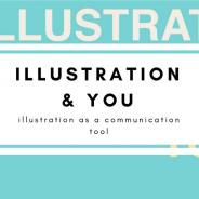 Illustration & You