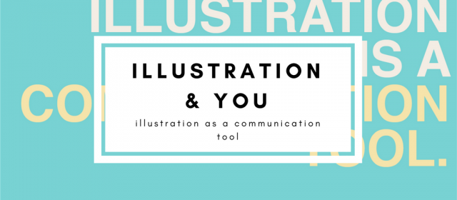 Illustration & You