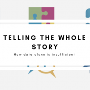 Telling the Whole Story: How Data Alone is Insufficient