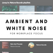 Ambient and White Noise Options for Workplace Focus