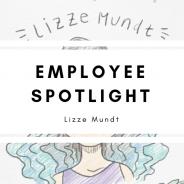 Employee Spotlight: Lizze Mundt