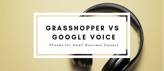 Grasshopper vs Google Voice: Phones for Small Business Owners