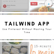 Tailwind App – Use Pinterest Without Wasting Your Time
