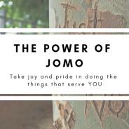 The Power of JOMO