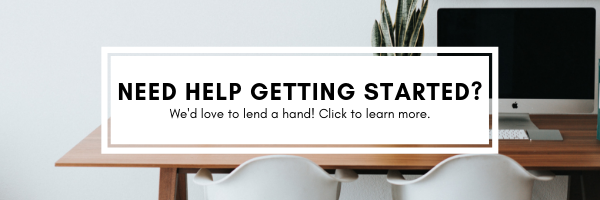 Need help getting started? Click for more info.