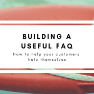 Building a Useful FAQ