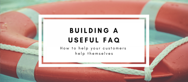 Building a Useful FAQ