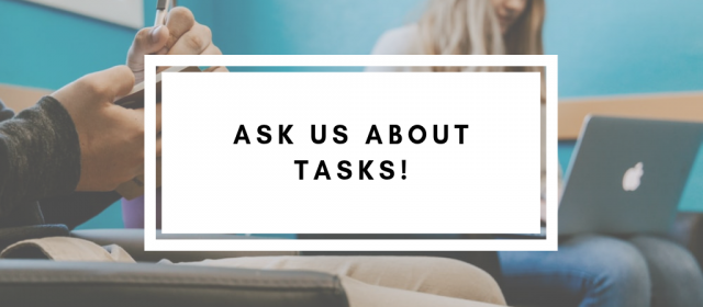 Ask Us About Tasks!