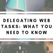 Delegating Web Tasks: What You Need to Know